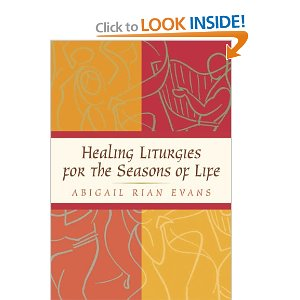 Healing Liturgies for the Seasons of Life cover